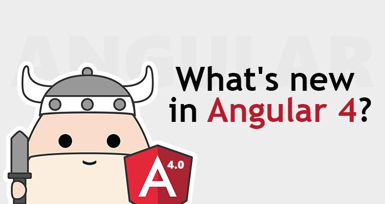 Что нового в Angular 4?