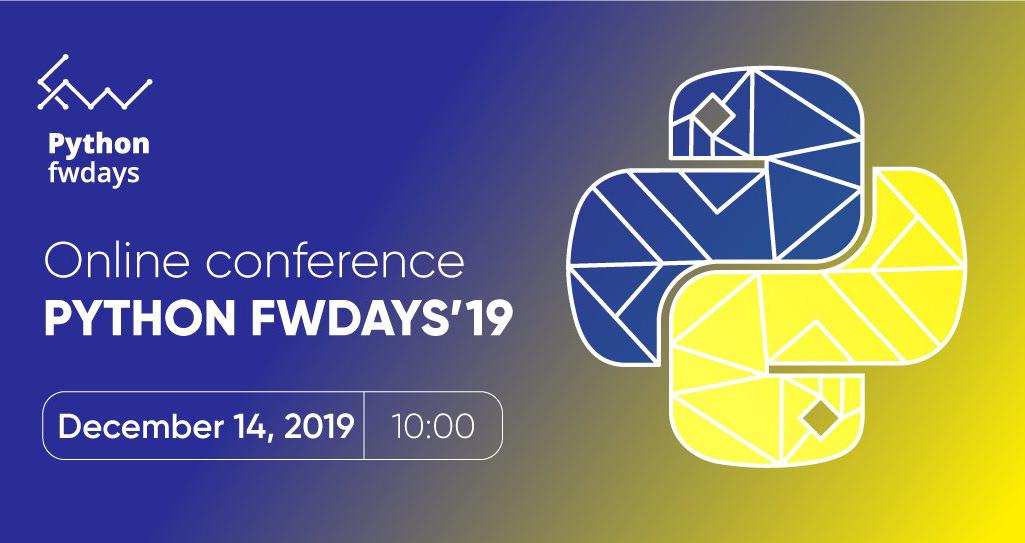 Python fwdays'19 онлайн - конференция