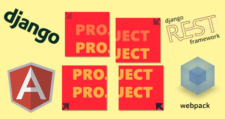 Как я построил проект на Django, Django REST Framework, Angular 1.1.x и Webpack