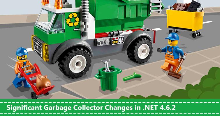 Значительные изменения в сборщике мусора в .NET 4.6.2